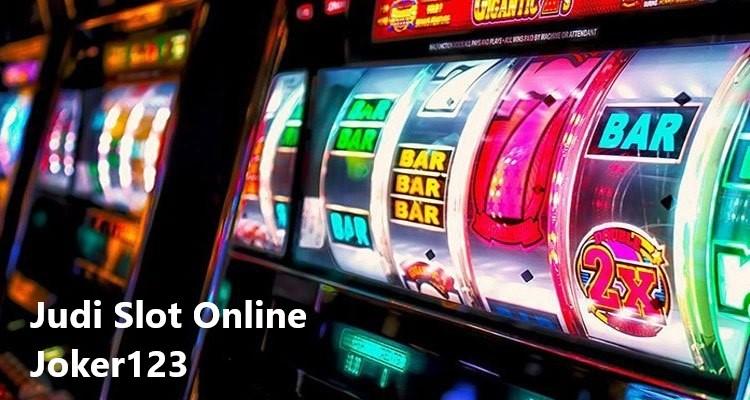 Bermain Judi Slot Online Joker123 Uang Asli Terbaik
