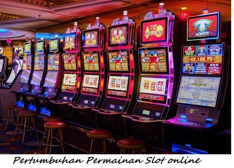 Pertumbuhan Permainan Slot online